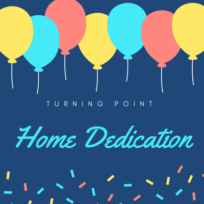 Home Dedication Today